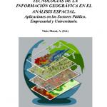 Tecnologías de la Información Geográfica en el Análisis Espacial