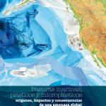 Basuras marinas, plásticos y microplásticos orígenes, impactos y consecuencias de una amenaza global