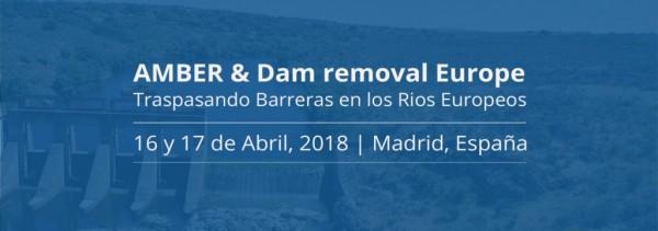 Seminario AMBER y Dam Removal Europe: Traspasando Barreras en los ríos europeo