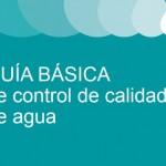 Guía básica de control de calidad de agua