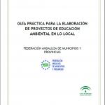 Guía para la elaboración de Proyectos de Educación Ambiental en lo Local