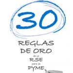 30 Reglas de Oro de la RSE en la Pyme
