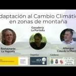 Adaptación al cambio climático en zonas de montaña