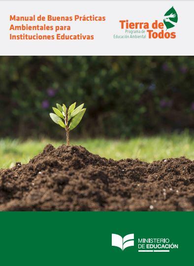 Manual de Buenas Prácticas Ambientales para Instituciones Educativas