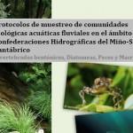 Protocolos de muestreo de comunidades biológicas acuáticas fluviales en el ámbito de las Confederaciones Hidrográficas del Miño-Sil y Cantábrico