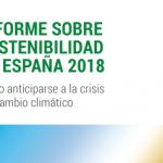Informe sobre Sostenibilidad en España 2018.