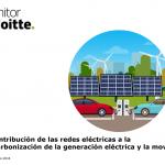 La contribución de las redes eléctricas a la descarbonización de la generación eléctrica y la movilidad