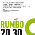 """De la Educación Ambiental a la Educación para el Desarrollo Sostenible. Más de 40 años de andadura tras la """"utopía"""" de la sostenibilidad"""