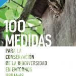 100 medidas para la conservación de la naturaleza en entornos urbanos