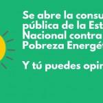 La Estrategia Nacional contra la Pobreza Energética, en periodo de consulta