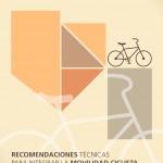 Recomendaciones técnicas para integrar la movilidad ciclista en las ordenanzas municipales