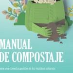 Manual de compostaje para una correcta gestión de los residuos urbanos