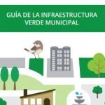 Guía de infraestructura verde municipal