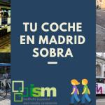 Tu coche en Madrid sobra