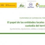El papel de las entidades locales en la custodia del territorio