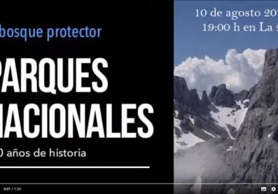 vídeo parques nacionales