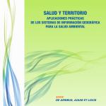 Aplicaciones prácticas de los SIG para la salud ambiental