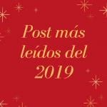 Los post más leídos en 2019