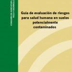 Guía de evaluación de riesgos para salud humana en suelos potencialmente contaminados