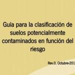 Guía para la clasificación de suelos potencialmente contaminados en función del riesgo