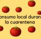 consumo local durante la cuarentena