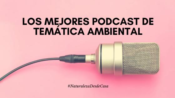 mejores-podcast-de-temática-ambiental