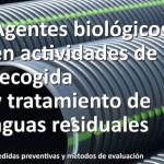 Agentes biológicos en actividades de recogida y tratamiento de aguas residuales