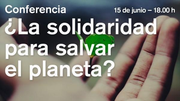 La solidaridad para salvar el planeta, con Yayo Herrero y Jorge Riechmann