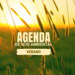 Agenda de Ocio Ambiental del 17 al 19 de julio