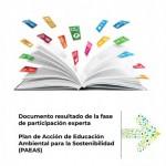 Documento resultado de la fase de participación experta. Plan de Acción de Educación Ambiental para la Sostenibilidad