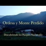 Descubriendo los Parques Nacionales – Ordesa y Monte Perdido