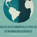 Descarga gratuita de datos ambientales para SIG