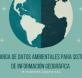 Descarga gratuita de datos ambientales para Sistemas de Información Geográfica