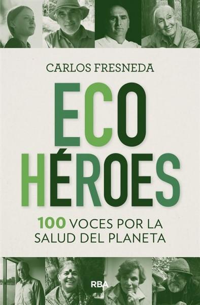 ecoheroes-100-voces-por-la-salud-del-planeta
