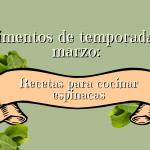 Alimentos de temporada de marzo: Recetas para cocinar espinacas