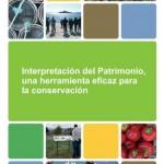 Interpretación del patrimonio, una herramienta eficaz para la conservación