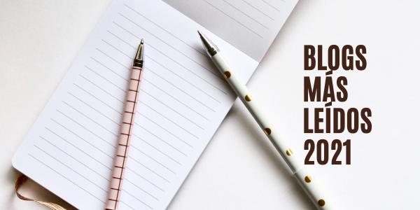 blogs más leídos 2021