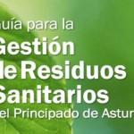 Guía para la Gestión de Residuos Sanitarios del Principado de Asturias